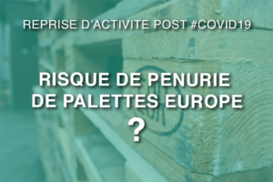 palettes Europe stock post covid19 - News Opalean